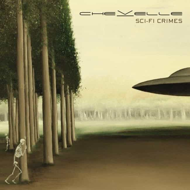 Sci-Fi Crimes is listed (or ranked) 3 on the list The Best Chevelle Albums of All Time