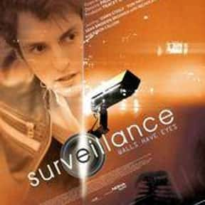 Surveillance is listed (or ranked) 22 on the list The Best Movies About Surveillance and Hidden Cameras