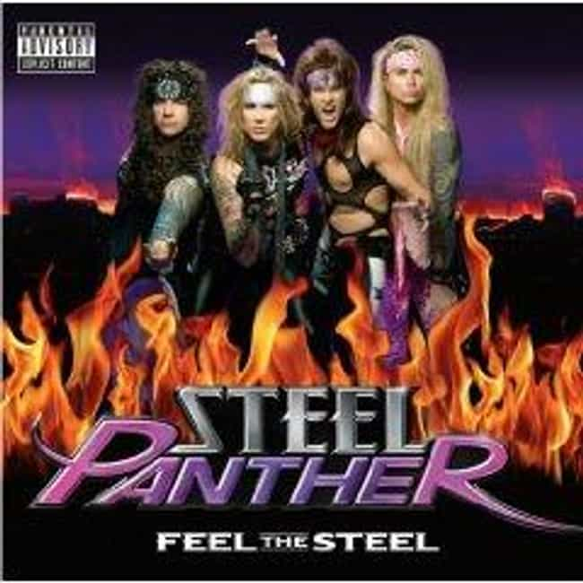 Feel the Steel is listed (or ranked) 1 on the list The Best Steel Panther Albums of All Time