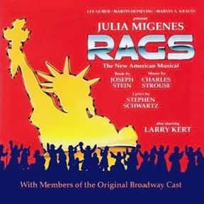 Rags is listed (or ranked) 19 on the list The Best Broadway Musicals of the 80s