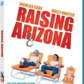 Raising Arizona is listed (or ranked) 10 on the list The Funniest Movies About Marriage