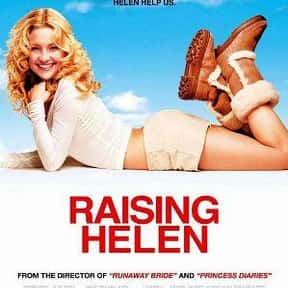 Raising Helen is listed (or ranked) 21 on the list The Funniest Movies About Parenting