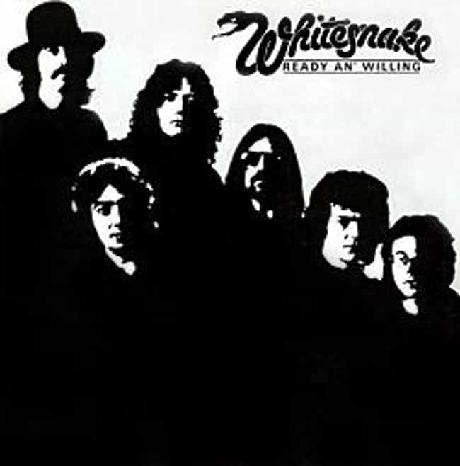 Ready an' Willing is listed (or ranked) 3 on the list The Best Whitesnake Albums of All Time