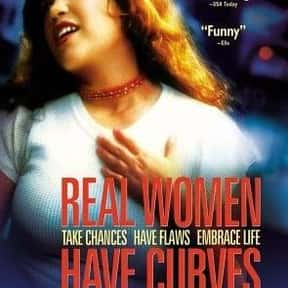 Real Women Have Curves is listed (or ranked) 23 on the list Ew.com's 24 Great Movies to Watch With Mom