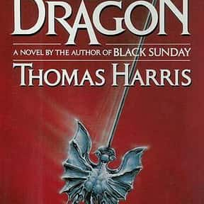 Red Dragon is listed (or ranked) 12 on the list The Best Novels About Sociopaths