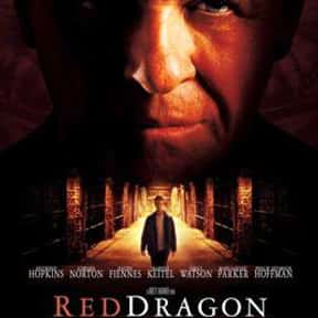 Red Dragon is listed (or ranked) 21 on the list The Best Mystery Thriller Movies, Ranked