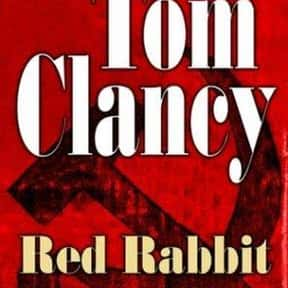 Red Rabbit is listed (or ranked) 20 on the list The Best Tom Clancy Books of All Time