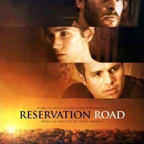 Reservation Road is listed (or ranked) 24 on the list Great Movies About Sick & Dying Children
