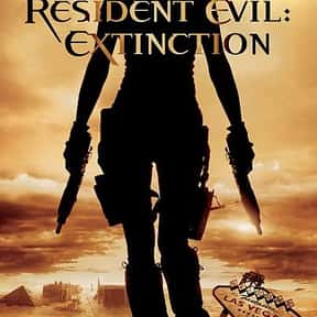Resident Evil: Extinction is listed (or ranked) 25 on the list The Best Female Action Movies, Ranked