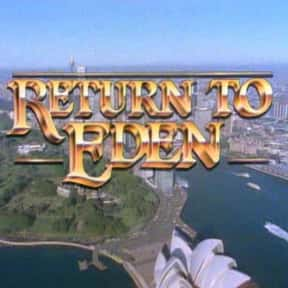 Return to Eden is listed (or ranked) 11 on the list The Best Australian Soap Operas