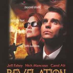 Apocalypse II: Revelation is listed (or ranked) 2 on the list The Best Jeff Fahey Movies