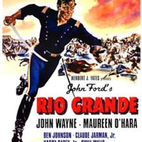 Rio Grande is listed (or ranked) 12 on the list The Best Western Movies of the 1950s