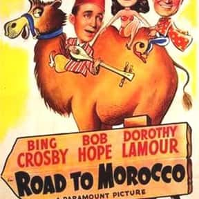 Road to Morocco is listed (or ranked) 24 on the list The Best Comedies of the 1940s
