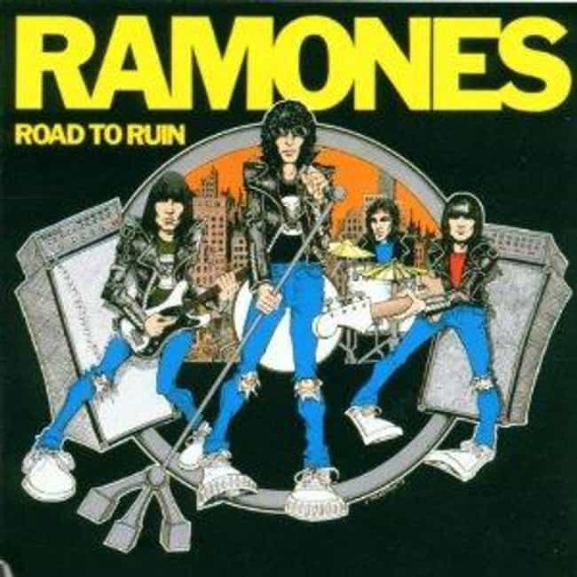 Road to Ruin is listed (or ranked) 4 on the list The Best Ramones Albums of All Time