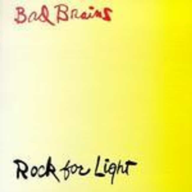 Rock for Light is listed (or ranked) 3 on the list The Best Bad Brains Albums of All Time