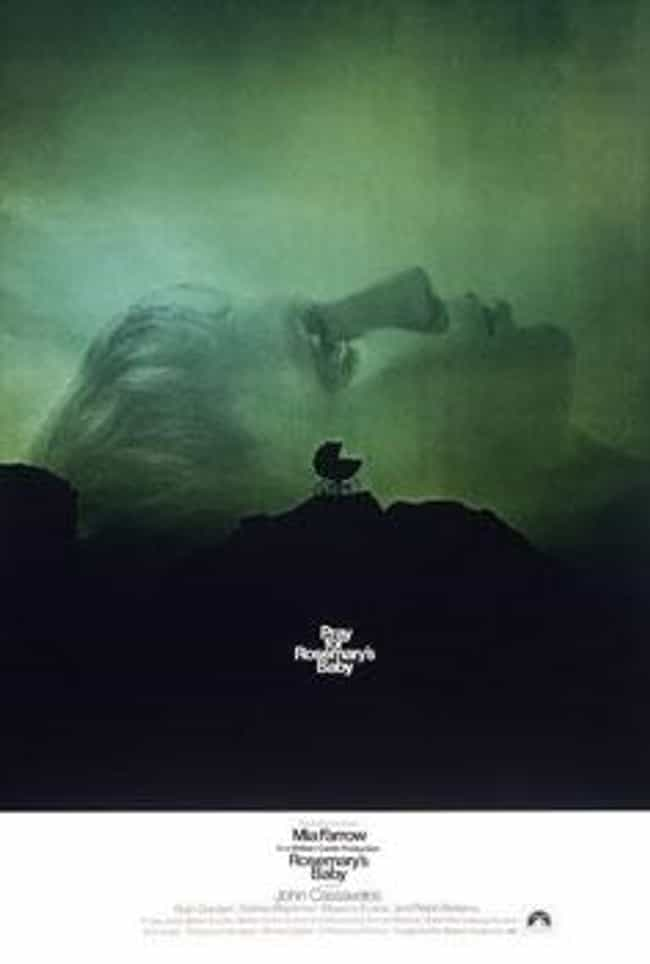 Rosemary's Baby is listed (or ranked) 1 on the list 15 Myths, Legends, Mysteries, and True Stories Behind The Blackcoat's Daughter