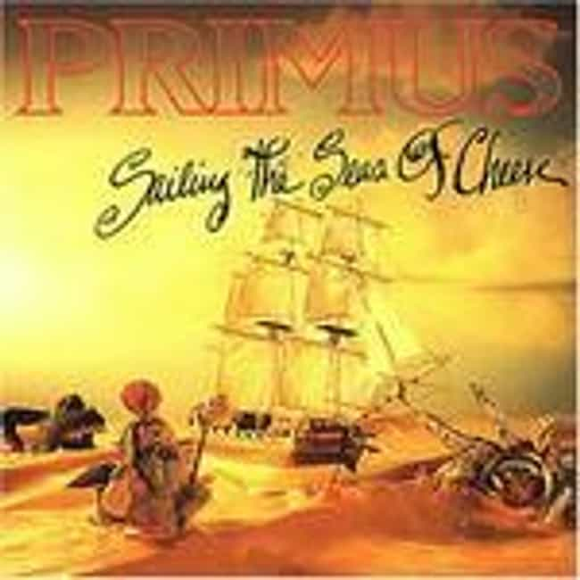 Sailing the Seas of Cheese is listed (or ranked) 1 on the list The Best Primus Albums of All Time