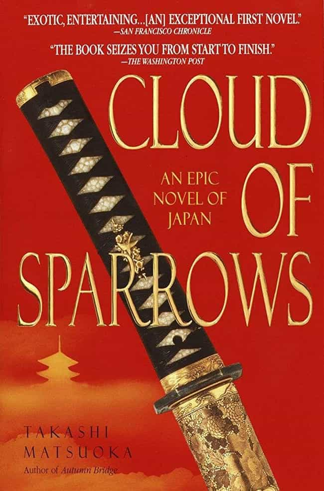 Cloud of sparrows is listed (or ranked) 3 on the list The Best Books About Samurai