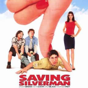 Saving Silverman is listed (or ranked) 18 on the list The Best Jack Black Movies
