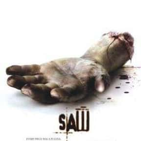 Saw is listed (or ranked) 3 on the list The Most Gratuitous Torture P*rn Movies That Are Undeniably Sadistic