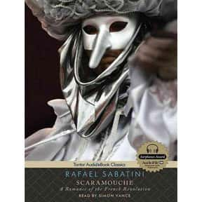Scaramouche: A Romance of the  is listed (or ranked) 25 on the list Famous Novels With The Catchiest First Lines