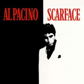 Scarface is listed (or ranked) 8 on the list The Best Movies with a Psychotic Main Character