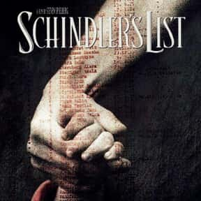 Schindler's List is listed (or ranked) 12 on the list The Top Tearjerker Movies That Make Men Cry