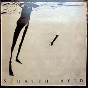 Scratch Acid is listed (or ranked) 22 on the list Austin Indie Rock Bands List