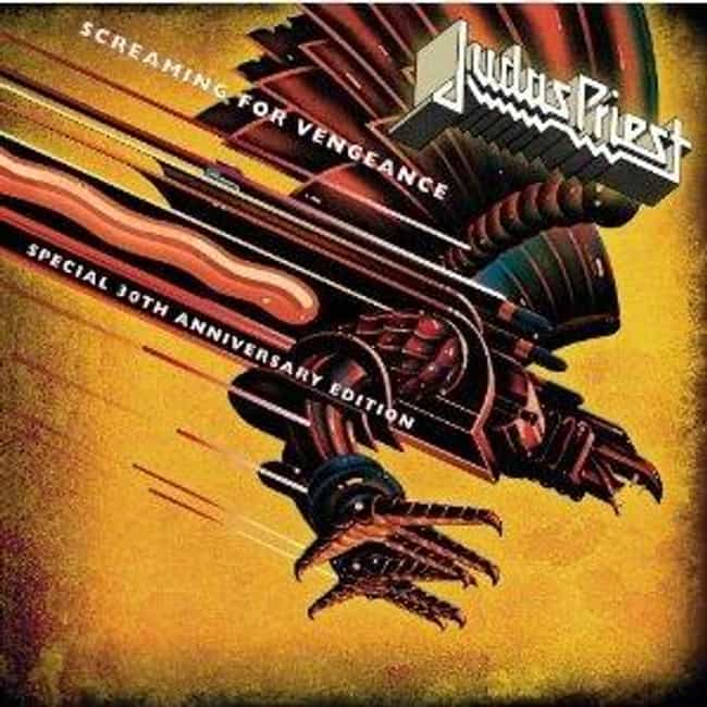 Screaming for Vengeance ... is listed (or ranked) 2 on the list The Best Judas Priest Albums of All Time