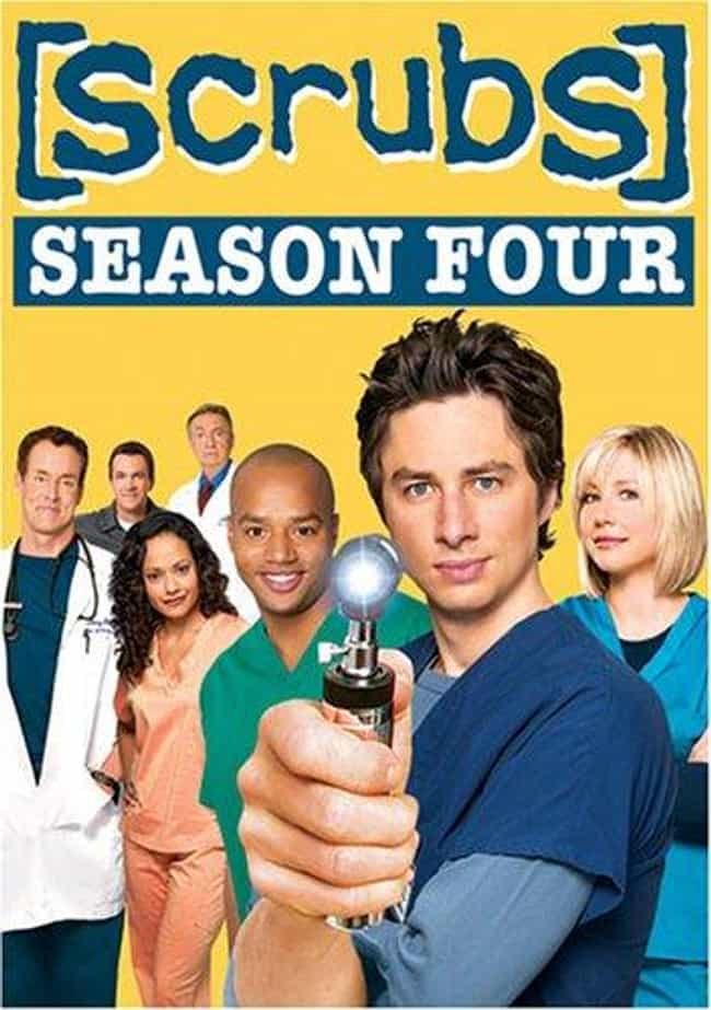 Scrubs - Season 4 is listed (or ranked) 4 on the list The Best Seasons of Scrubs