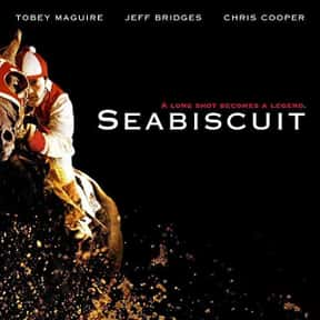 Seabiscuit is listed (or ranked) 20 on the list The Best Movies About Underdogs