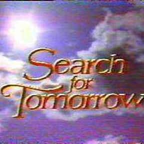 Search for Tomorrow is listed (or ranked) 10 on the list The All Time Greatest Daytime Soap Operas