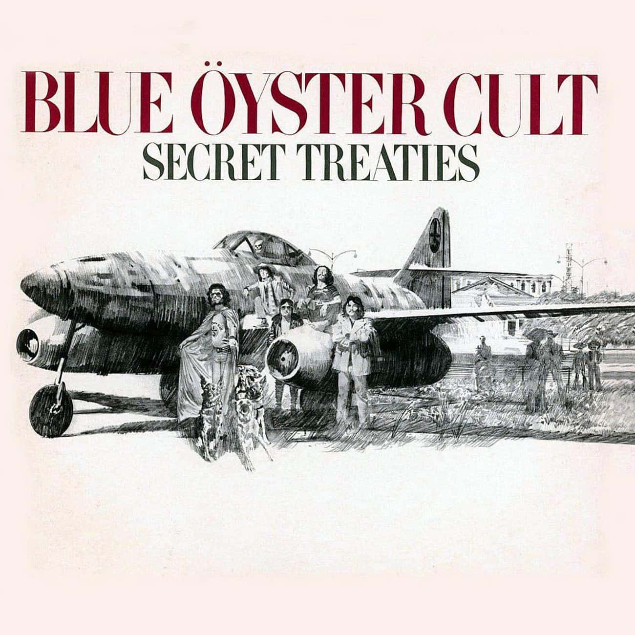 Secret Treaties is listed (or ranked) 2 on the list The Best Blue Öyster Cult Albums, Ranked