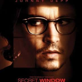 Secret Window is listed (or ranked) 20 on the list The Best Johnny Depp Movies