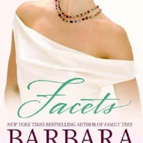 Facets is listed (or ranked) 22 on the list The Best Barbara Delinsky Books