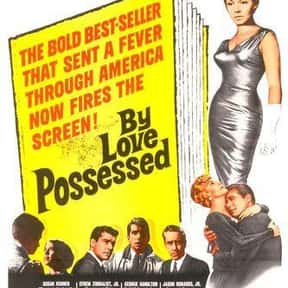 By love possessed is listed (or ranked) 17 on the list The Best Selling Novels of the 1950s