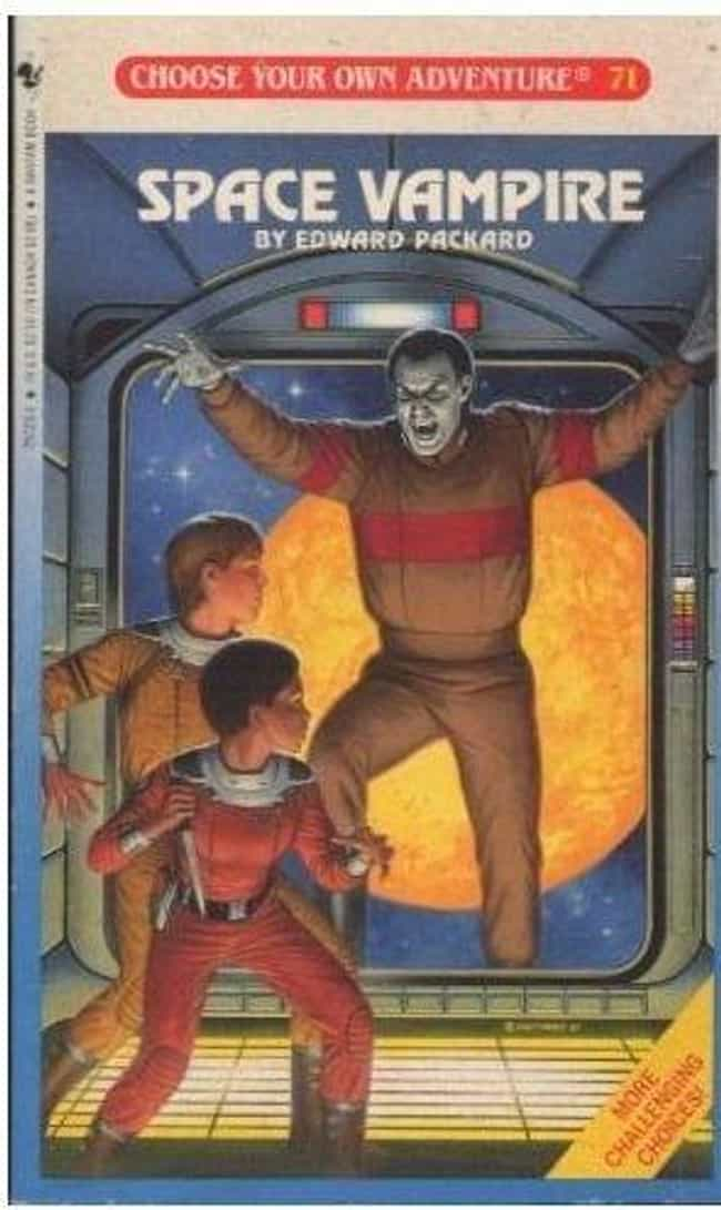 SPACE VAMPIRE is listed (or ranked) 8 on the list The Scariest 'Choose Your Own Adventure Books' That Terrified You As A Child