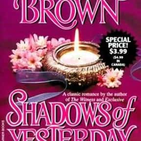 Shadows of yesterday is listed (or ranked) 22 on the list The Best Sandra Brown Books