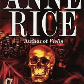 Servant of the Bones is listed (or ranked) 16 on the list The Best Anne Rice Books