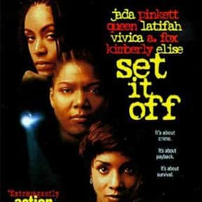 Set It Off is listed (or ranked) 22 on the list The Very Best Movies About Life in the Ghetto
