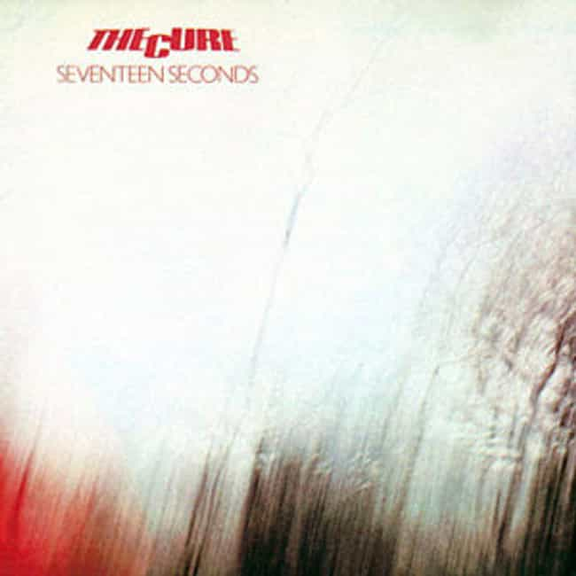 Seventeen Seconds is listed (or ranked) 6 on the list The Best Cure Albums of All Time