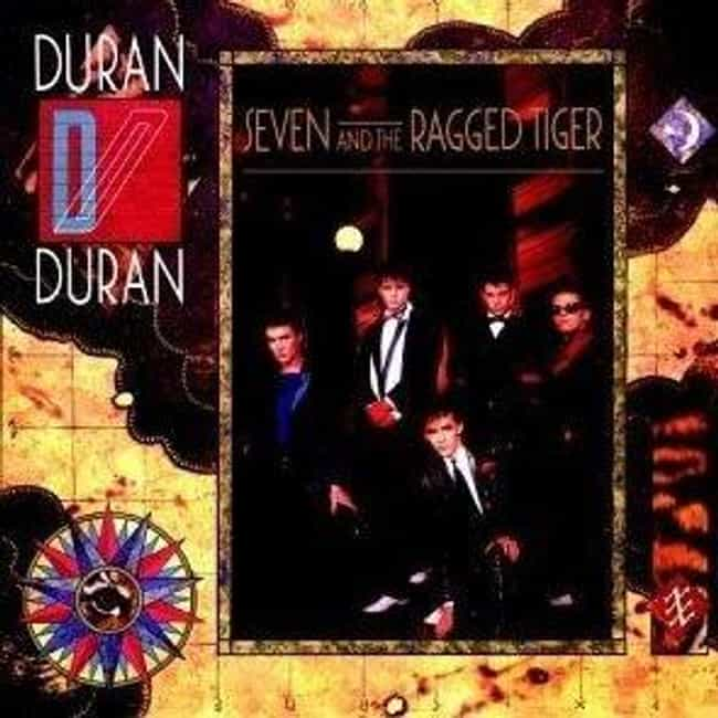 Seven and the Ragged Tig... is listed (or ranked) 3 on the list The Best Duran Duran Albums of All Time