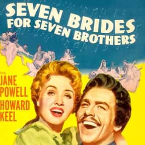 Seven Brides for Seven Brother is listed (or ranked) 10 on the list The Most Rewatchable Movie Musicals
