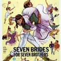 Seven Brides for Seven Brother... is listed (or ranked) 48 on the list Musical Movies With the Best Songs