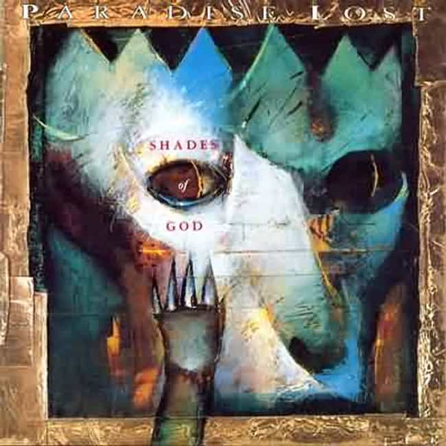 Shades of God is listed (or ranked) 3 on the list The Best Paradise Lost Albums of All Time