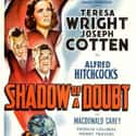 Shadow of a Doubt is listed (or ranked) 6 on the list The Scariest Alfred Hitchcock Movies