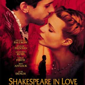 Shakespeare in Love is listed (or ranked) 22 on the list The Best Romance Movies Rated R