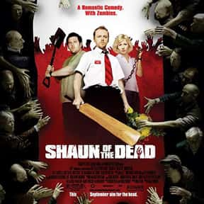 Shaun of the Dead is listed (or ranked) 1 on the list The Best Zombie Comedies