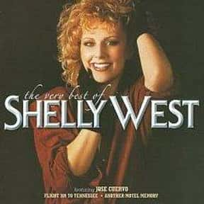 Shelly West is listed (or ranked) 23 on the list Famous People Whose Last Name Is West