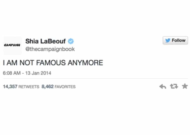 Shia LaBeouf is listed (or ranked) 3 on the list The Most Outrageous Celebrity Tweets of 2014